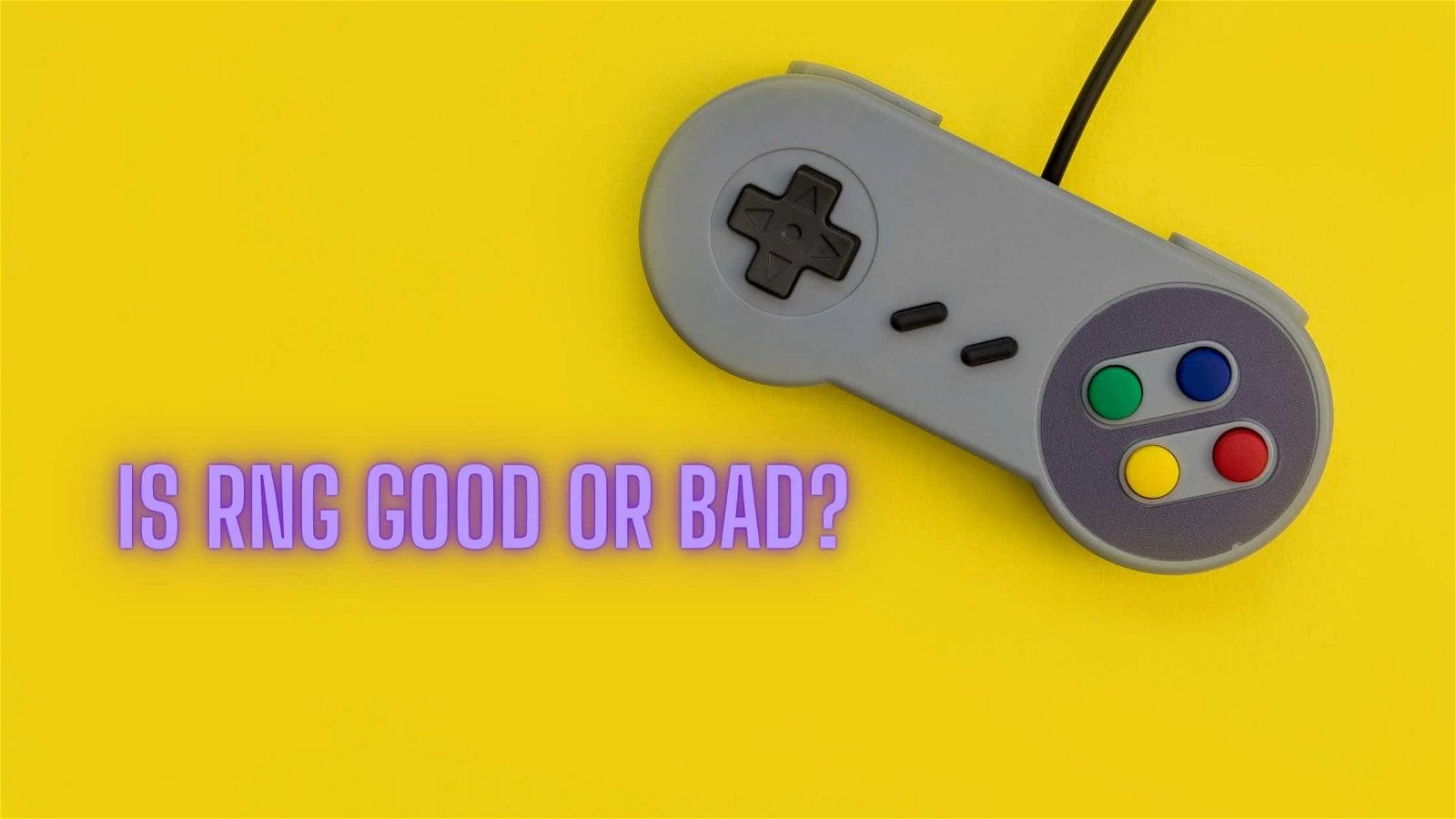 What is RNG in Video Games? Is it good or bad?